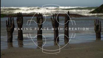 Making Peace with Creation